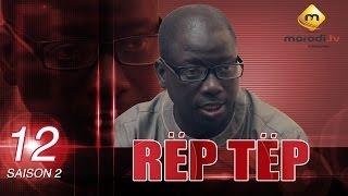 Série - Rep Tep - Saison 2 - Episode 12 (MBR)