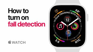 Apple Watch Series 4 - How to turn on fall detection- Apple