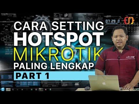 CARA SETTING HOTSPOT MIKROTIK PALING LENGKAP (part 1/5)