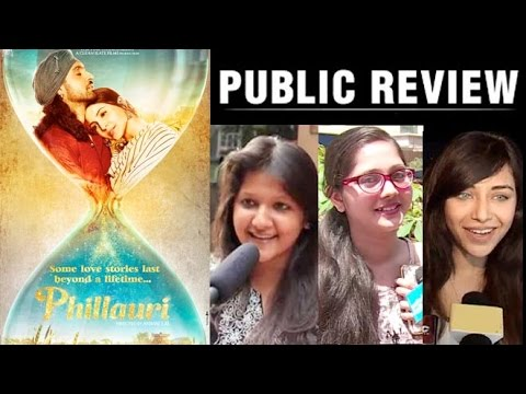 Phillauri Movie Public Review | Anushka Sharma, Diljit Dosanjh
