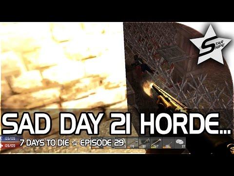 "7 Days to Die Xbox One Gameplay Part 29 - ""Sad Day 21 Horde... :("""