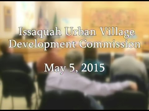 Issaquah Urban Village Development Commission - May 5, 2015
