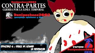 Contra-Partes 6# Erick vs LeinaD LA REVANCHA