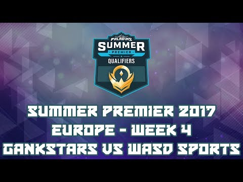 Paladins Summer Premiere 2017 Week 4 EU: Gankstars vs. WASD Sports