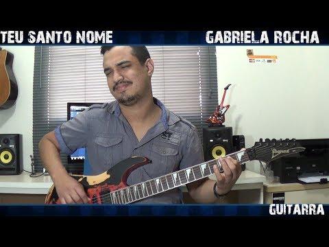 Gabriela Rocha  Teu Santo Nome Guitarra