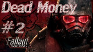 Fallout New Vegas - Dead Money - Part 2: Dog Eat God