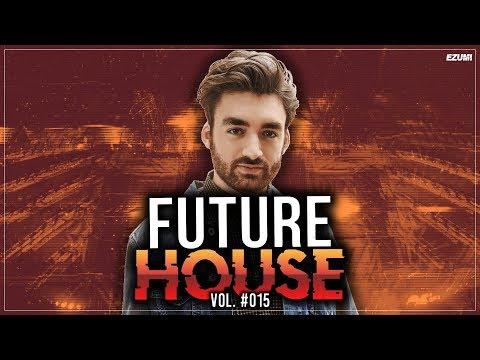 Best Future & Bass House Mix ⭐ [April 2018] Vol. #015   EZUMI