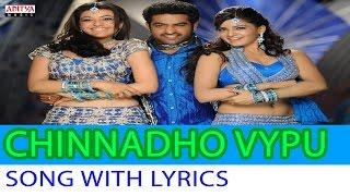 Chinnado Vaipu Song With Lyrics - Brindavanam Songs - Jr. Ntr, Samantha, Kajal