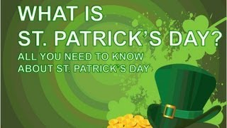 What is St. Patrick's Day? Top 10 Video