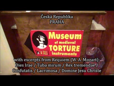 PRAHA - Museum of Medieval Torture Instruments Prague [MOZART, Requiem (excerpts)] 02.07.2016
