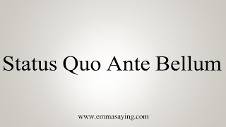 Скачать How To Say Status Quo Ante Bellum