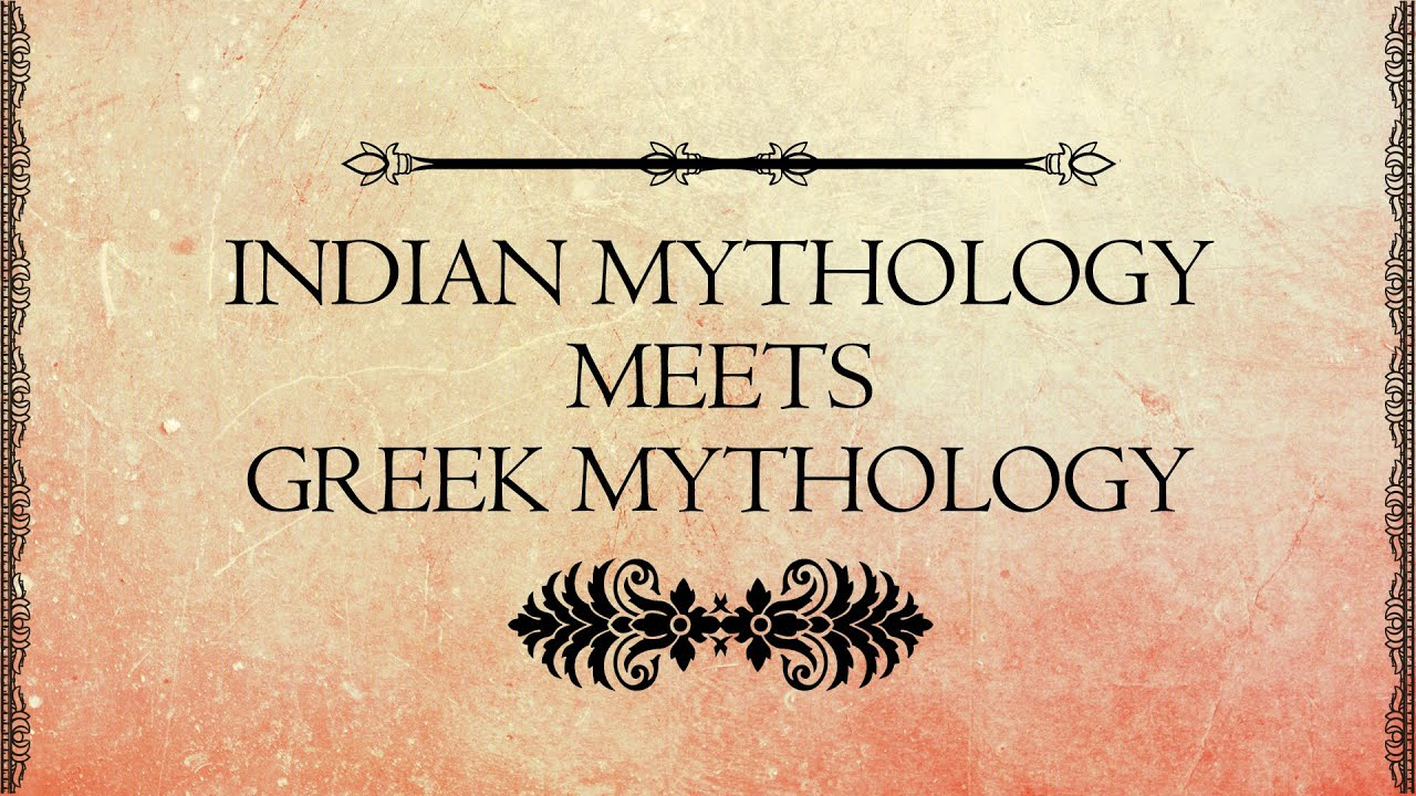 Indian and Greek Mythological parallels   EPIFIED - YouTube
