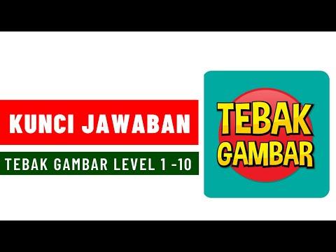 Kunci Jawaban Tebak Gambar Level 1 10 Kakaeka Gaming Youtube