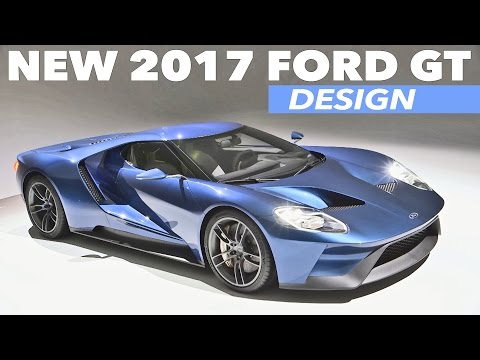 ► 2017 Ford GT - Interior and Exterior Design