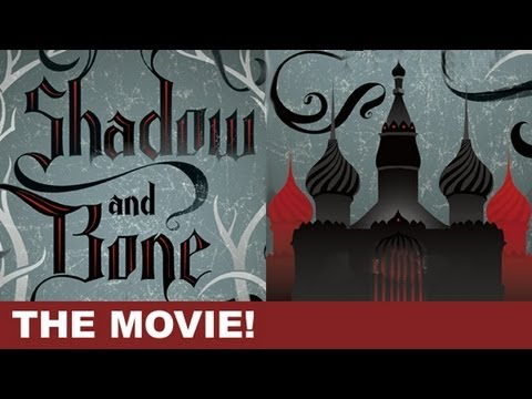 Shadow and Bone : Book to Movie Update - Beyond The Trailer