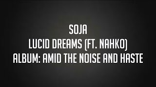 Lucid Dreams (Ft. Nahko) - SOJA | Lyrics on screen