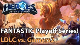 FANTASTIC Playoff Match LDLC vs G2 Must See Heroes of the Storm