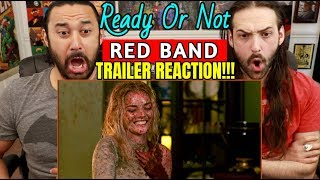 READY OR NOT | Red Band TRAILER - REACTION!!!