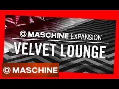 VELVEY LOUNDGE - Soul DouceExpansion - Maschine Tous les kits & patterns