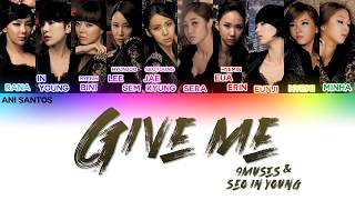 Nine Muses (나인뮤지스) – Give Me (feat. Seo In Young) Lyrics (Co…