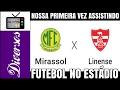NOSSA PRIMEIRA VEZ - MIRASSOL X LINENSE - CAMPEONATO PAULISTA 2017 - 15.02.17 - N13770 TV