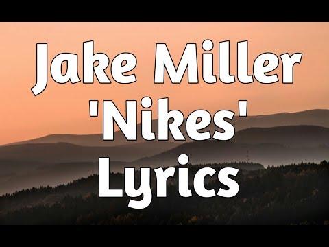 Jake Miller - Nikes (Lyrics)🎵 Mp3
