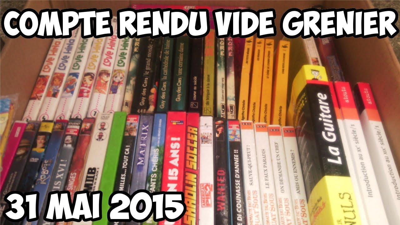 Compte rendu vide grenier 31 mai 2015 youtube - Vide grenier 77 2015 ...