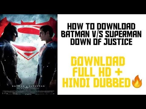 How To Download Bat Man V/s Superman Down Of Justice In Hindi Full HD 🔥