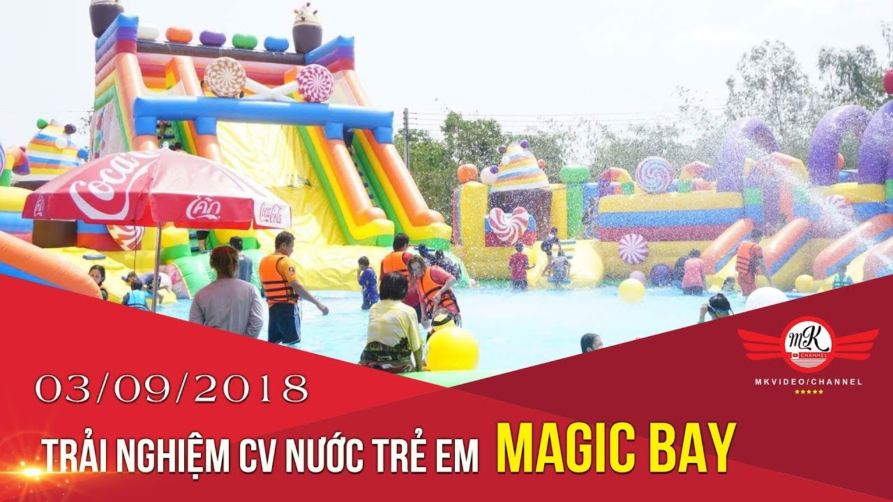 Trải nghiệm công viên nước trẻ em MAGIC BAY – Quận 7 (70k/vé) | MKvideo Channel