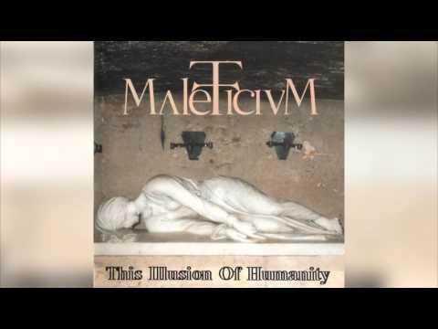 Maleficium - This Illusion of Humanity (Full album HQ)