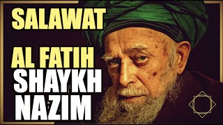 Salawat Al Fatih 313x -- Shaykh Nazim -- Sholawat salat