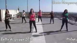 """Ballo di gruppo 2015-Lylloo ft Egas """"Melodia"""" Coreo Maryconcy"""