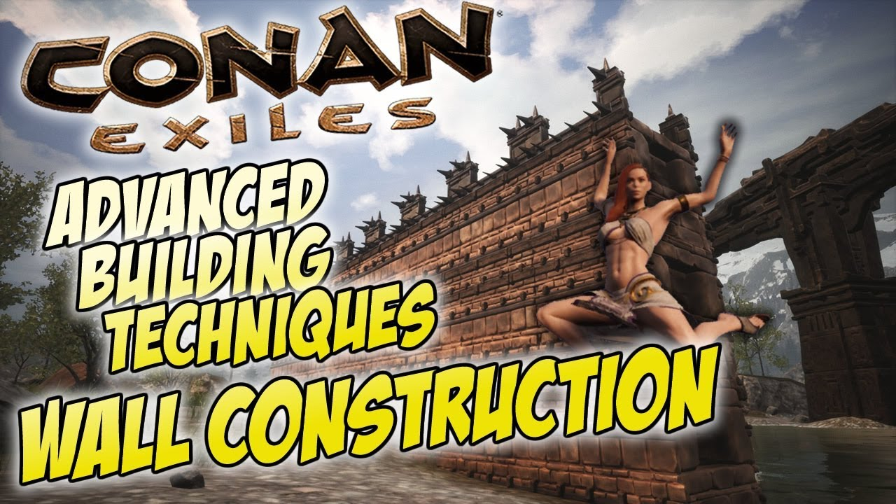 Wall Construction Advanced Tutorial Analysis Of Different Methods Conan Exiles Youtube