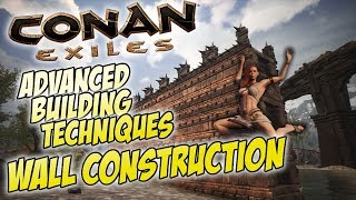 Wall Construction - Advanced Tutorial & Analysis of Different Methods - Conan Exiles
