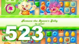 Candy Crush Jelly Saga Level 523 (No boosters)