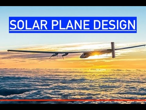 How to Design Solar Powered Aircraft for Perpetual Flight - In Depth