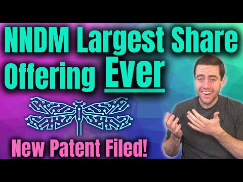 NNDM Prices Largest Share Offering EVER! Nano Dimension Patent News!