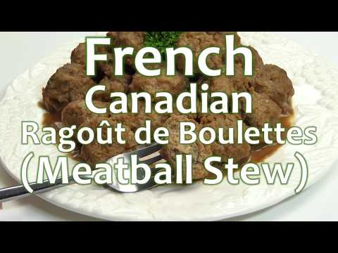 French Canadian Ragoût de Boulettes (Meatball Stew) Recipe | Ottawa Mommy  Club