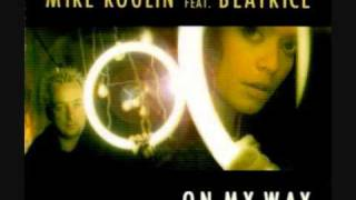 Mike Koglin Feat. Beatrice - On My Way (Club Mix)