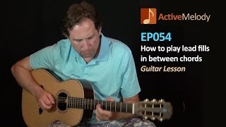 How to play lead fills between chords - Guitar Lesson - Filler licks - EP054