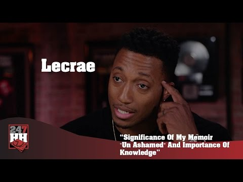 "lecrae---significance-of-my-memoir-""un-ashamed""-and-importance-of-knowledge-(247hh-exclusive)"
