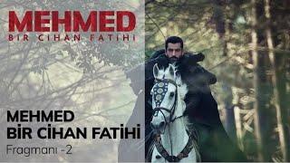 Mehmed Bir Cihan Fatihi 1.Bölüm 2.Fragmanı