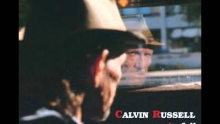 Watch Calvin Russell I Should Have Been Home video