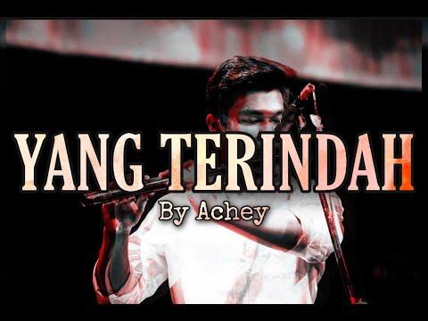 Achey - Yang Terindah (cover)