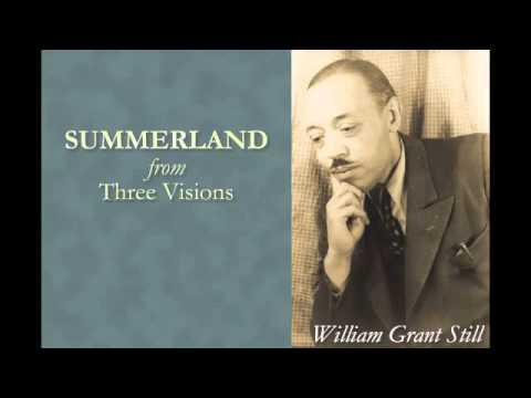 Summerland (Three Visions) — William Grant Still