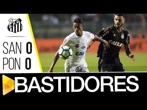 Santos 0 x 0 Ponte Preta | BASTIDORES | Brasileirão (19/06/17)