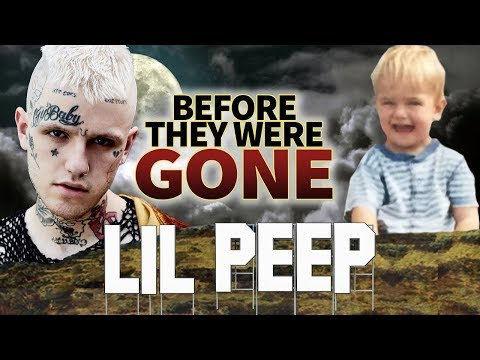 LIL PEEP - Before They Were GONE - RIP - Soundcloud Rapper