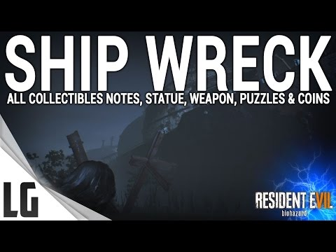 Resident Evil 7 - Ship Wreck Collectibles Guide (Items, Weapons, Statues, Notes, Antique Coins)