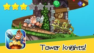 Tower Knights! - Level 3-5 Walkthrough New Solutions to Danger Recommend index three stars