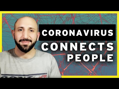 How Coronavirus Works to Connect Humanity Across the Globe